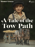 Cover for A Tale of the Tow-Path
