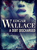 Cover for A Debt Discharged