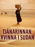 Cover for Tjänarinnan : kvinna i Sudan