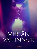Cover for Mer än väninnor - erotisk novell