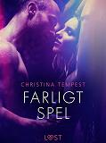 Cover for Farligt spel - erotisk novell