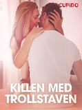 Cover for Killen med trollstaven - erotiska noveller