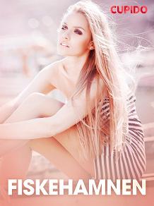 Cover for Fiskehamnen – erotisk novell