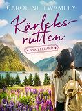 Cover for Kärleksrutten - Nya Zeeland