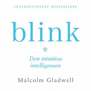 Cover for Blink : den intuitiva intelligensen