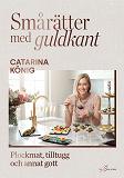 Cover for Smårätter med guldkant
