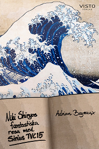 Cover for Niki Shiryos fantastiska resa med Sirius TVC15