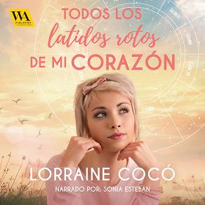 Cover for Todos los latidos rotos de mi corazón