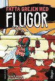 Cover for Fatta grejen med Flugor