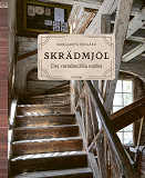 Cover for Skrädmjöl - Det värmländska mjölet