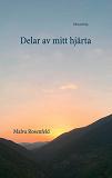 Cover for Delar av mitt hjärta: Diktsamling