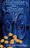 Cover for Helvetet Eller Himlen 3: Att vara eller att inte vara i himlen