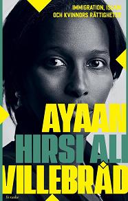 Cover for Villebråd : Immigration, islam och kvinnors rättigheter