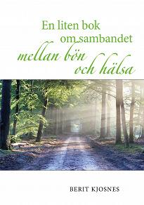Cover for En liten bok om sambandet mellan bön och hälsa