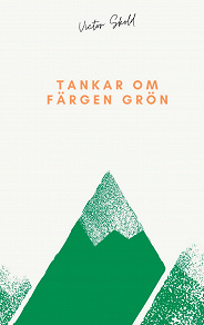 Cover for Tankar om färgen grön