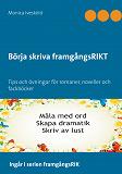 Cover for Börja skriva framgångsRIKT: Tips och övningar för romaner, noveller och fackböcker