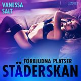 Cover for Förbjudna platser: Städerskan - erotisk novell