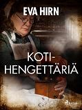 Cover for Kotihengettäriä