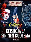 Cover for Keishoja ja sininen kuolema