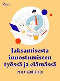 Cover for Jaksamisesta innostumiseen työssä ja elämässä