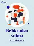 Cover for Rohkeuden voima