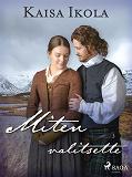 Cover for Miten valitsette