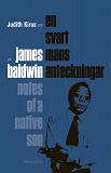 Cover for Om En svart mans anteckningar av James Baldwin