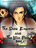 Cover for The Snow Emperor and The Little Plum: Book 1