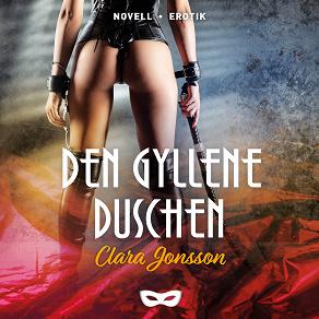 Cover for Den gyllene duschen