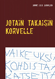 Cover for Jotain takaisin Korvelle