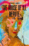 Cover for The House Of Ill Repute