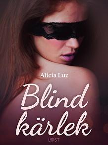 Cover for Blind kärlek - erotisk novell