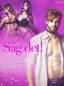 Cover for Säg det! - erotisk novell