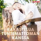 Cover for Rakastelua tuntemattoman kanssa