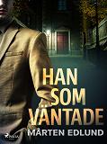 Cover for Han som väntade