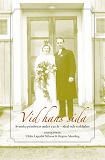Cover for Vid hans sida : Svenska prästfruar under 250 år