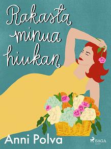 Cover for Rakasta minua hiukan