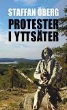 Cover for Protester i Yttsäter, del 4