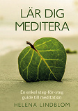Cover for Lär dig Meditera: En enkel steg-för-steg guide till meditation