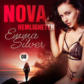 Cover for Nova 8: Hemligheten - erotic noir