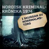 Cover for I skuggan av Norrmalmstorg