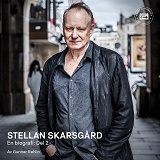 Cover for Stellan Skarsgård - en biografi: Del 2