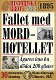 Cover for Fallet med mordhotellet. 30 minuters true crime-läsning
