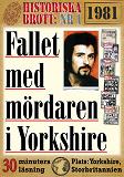 Cover for Fallet med mördaren i Yorkshire. 30 minuters true crime-läsning