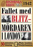 Cover for Fallet med blitz-mördaren i London 1942. 30 minuters true crime-läsning