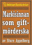 Cover for Markisinnan som giftmörderska. Återutgivning av text från 1944