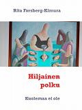 Cover for Hiljainen polku: Kuolemaa ei ole