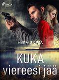 Cover for Kuka viereesi jää