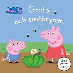 Cover for Greta och småkrypen: Läs & lyssna