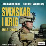 Cover for Svenskar i krig 1945–2015